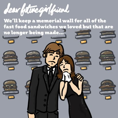 A couple mourns their favorite fast food sandwiches.
