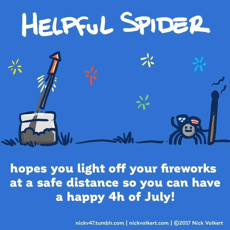 Helpful Spider is lighting fireworks.