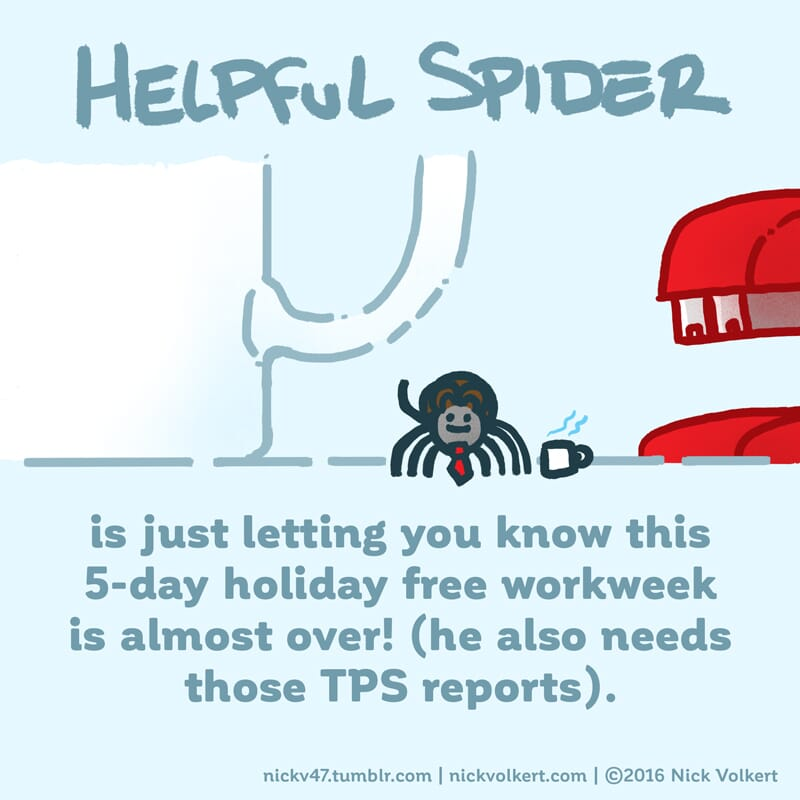Helpful Spider is dressed as a business professional with a tie and mug!