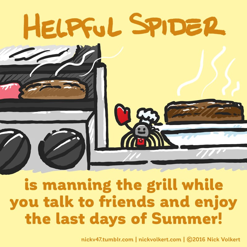 Helpful Spider is grilling some tasty meats!