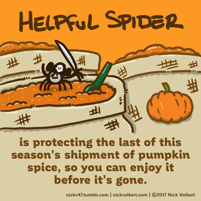 Helpful Spider guards bags of pumpking spice.