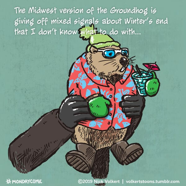 A groundhog gives mixed messages.