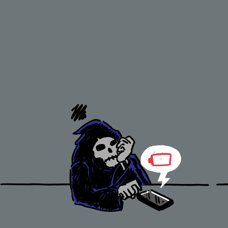 The grim reaper bides his time waiting for a phone battery to finally die.