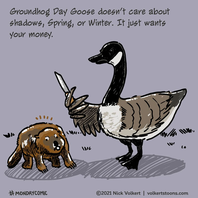 A Canadian Goose pulls a knife on the Groundhog.