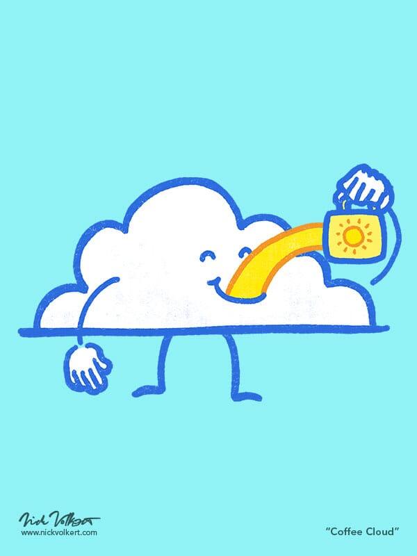 A cloud chugs a mug full of sunshine.