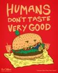 A burger reverses roles and eats a human instead.