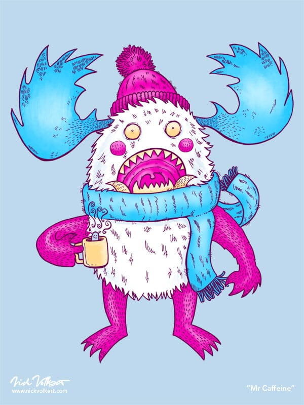 A monster is wide eyed after drinking too much caffeine in the Winter.